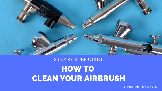 cleaning an airbrush